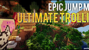 Epic Jump Map: Ultimate Trolling 1.6.4