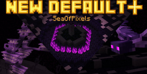 Текстуры New Default+ [1.16.3] [1.15.2] [1.14.4] [1.12.2] (16x)