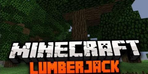 Lumberjack [1.16.3] [1.15.2] [1.14.4] [1.12.2]