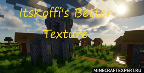 ItsKoffi's Better Textures [1.16.5] [1.15.2] [1.14.4] (32x)