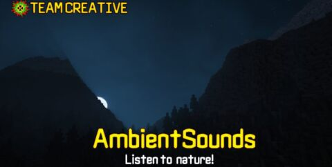 AmbientSounds [1.16.5] [1.15.2] [1.12.2] (реалистичный звук)