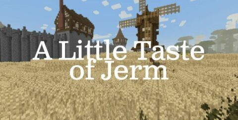 A Little Taste of Jerm [1.16.3] [1.15.2] [1.14.4] [1.12.2] (16x)