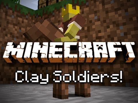 Clay Soldiers - глиняные солдатики [1.12.2] [1.10.2] [1.7.10]