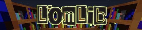 LomLib 1.8/1.7.10/1.7.2/1.6.4