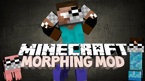 Morphing [1.12.2] [1.7.10]