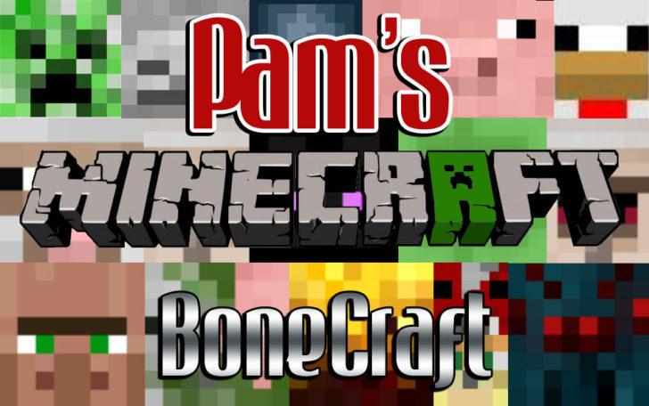 Pam's BoneCraft [1.14.4] [1.12.2] [1.11.2] [1.10.2]