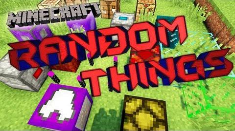Random Things [1.12.2] [1.11.2] [1.10.2] [1.7.10]