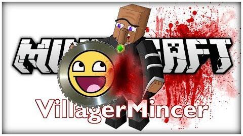 Villager Mincer Mod [1.6.4]