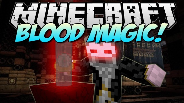 Blood Magic [1.12.2] [1.11.2] [1.10.2] [1.7.10] (магия крови)