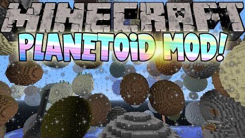 Planetoid Mod 1.7.10/1.7.2/1.6.4/1.5.2