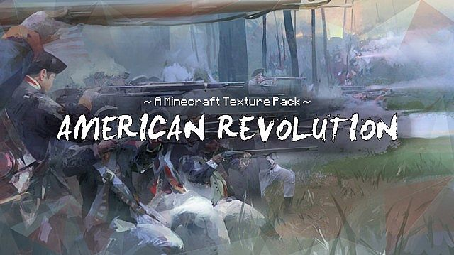 American Revolution Resource Pack 1.7.9/1.7.2 [32x]