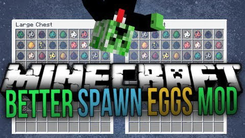 Better Spawn Eggs Mod 1.7.2/1.6.4