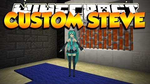 Custom Steve Mod 1.7.2/1.6.4