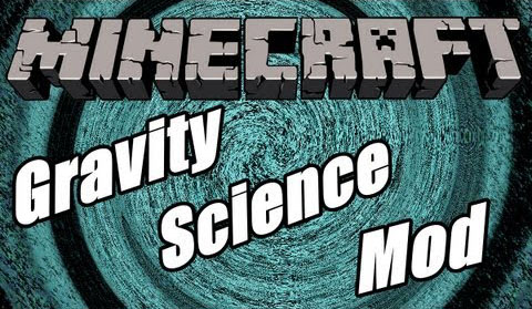 Gravity Science Mod 1.7.2