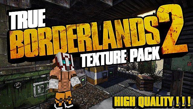 True Borderlands 2 [1.8.9] [1.7.10] [1.6.4] (256x)