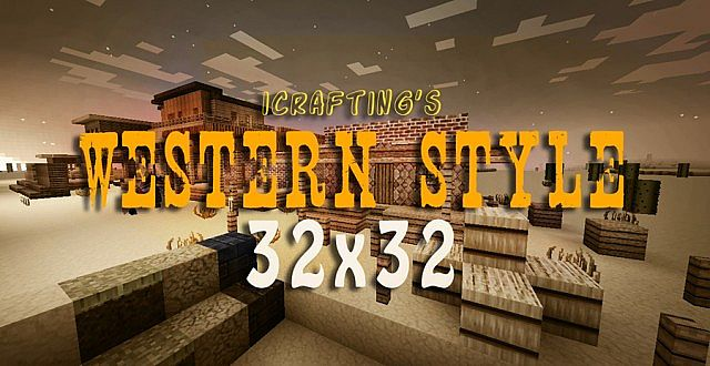 ICrafting's Western Style Resource Pack 1.8/1.7.10/1.7.2 [32x]