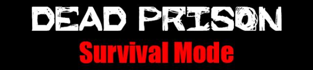 Dead-Prison-Survival-ModeMap