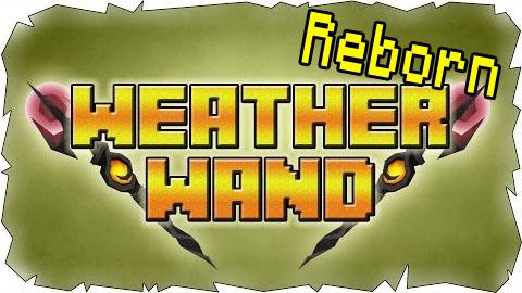 Weather Wand Reborn Mod 1.7.2