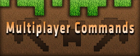 Multiplayer Commands Mod 1.7.10/1.7.2
