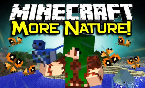 More Nature (Animals+) Mod 1.7.10/1.7.2/1.6.4
