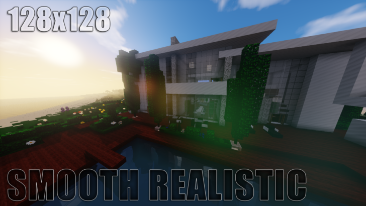 Smooth Realistic [1.11.2] [1.10.2] [1.9.4] [1.8.9] (128x)