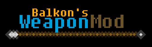BalkonsWeaponMod