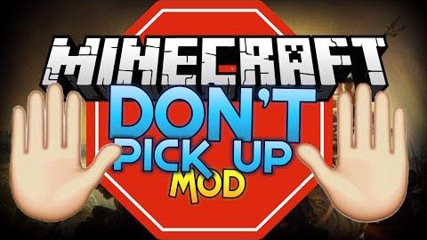 Don't Pick Up Mod 1.7.10