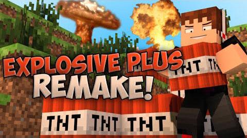 Explosives+ Remake Mod 1.7.2