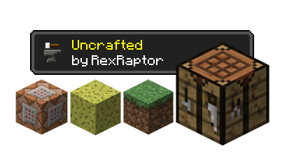 Uncrafted [1.12] [1.11.2] [1.10.2] [1.7.10]