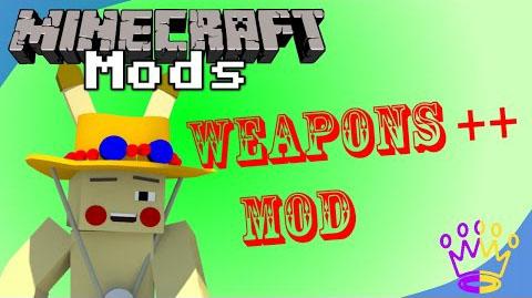 Weapons Plus Plus Mod 1.7.10