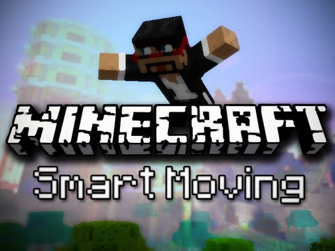 Smart Moving [1.8.9] [1.7.10] [1.6.4]