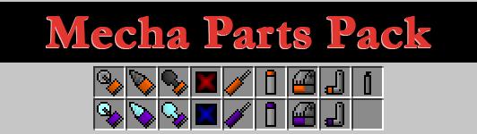 Flan's Mecha Parts Pack [1.12.2] [1.8] [1.7.10] (робот)