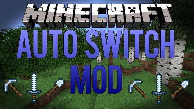 AutoSwitch Mod 1.8/1.7.10/1.7.2/1.6.4