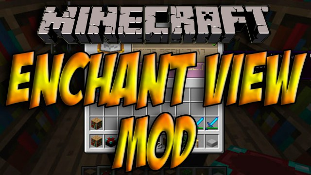 EnchantView Mod 1.8/1.7.10/1.6.4