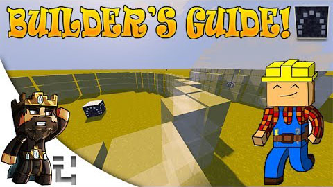 Builder's Guides [1.12.2] [1.11.2] [1.10.2] [1.7.10]