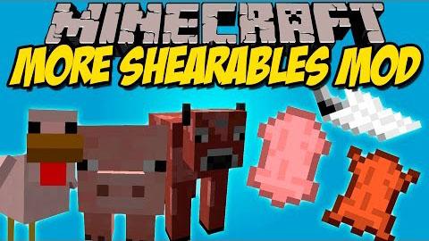 More Shearables [1.12.2] [1.11.2] [1.10.2] [1.7.10]