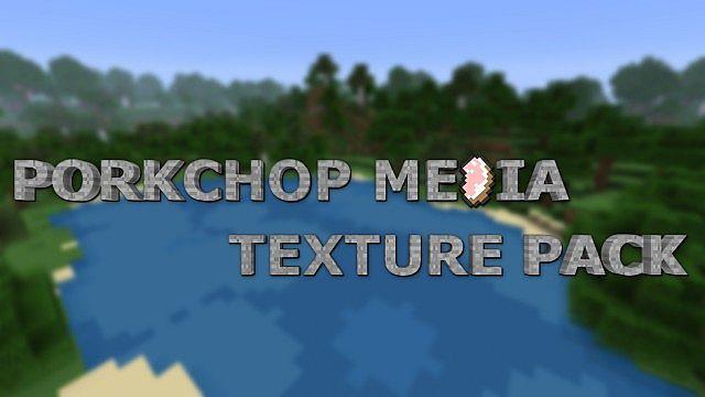Porkchop Media Pack 1.8.9 [64x, 128x, 256x]