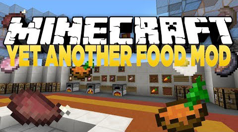 Yet Another Food [1.11] [1.10.2] [1.9.4] [1.7.10]