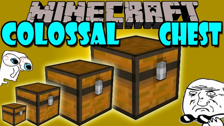 Colossal Chests [1.12.2] [1.11.2] [1.10.2] [1.9.4] [1.8.9]