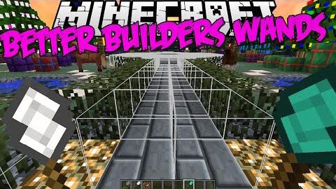 Better Builder's Wands [1.12.2] [1.11.2] [1.10.2] [1.7.10]