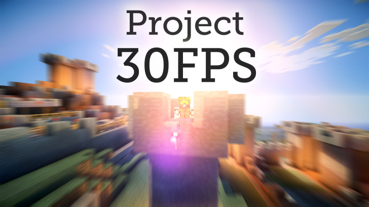 Project 30FPS v7.0 [1.8.9] [1.7.10]