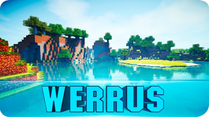 Werrus Shaders [1.12] [1.11.2] [1.10.2] [1.7.10]