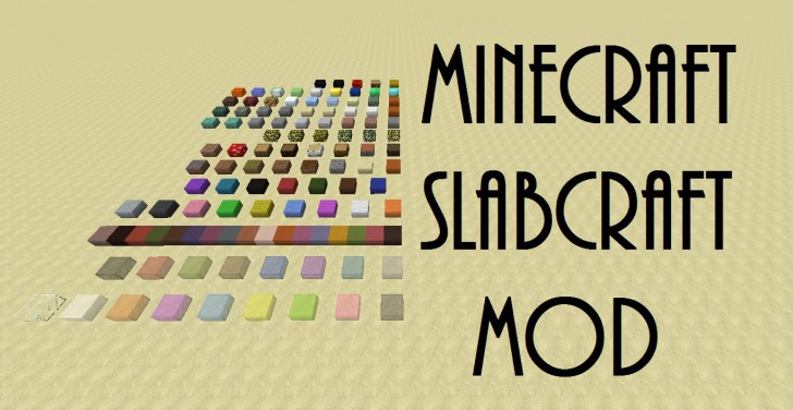 Slabcraft [1.11] [1.10.2] [1.9.4] [1.8.9]