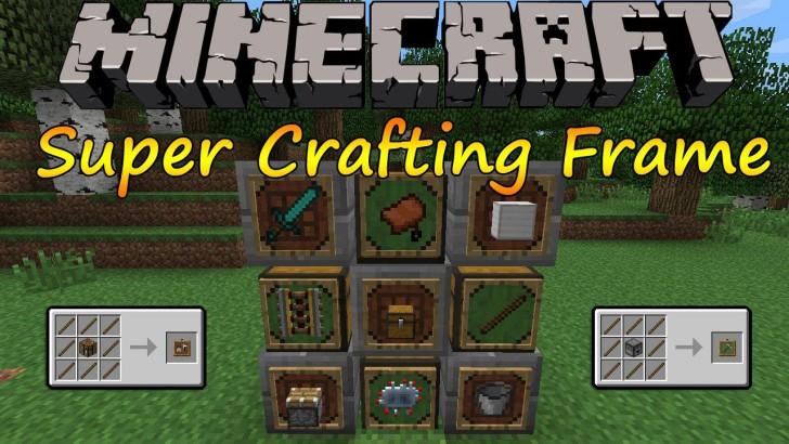 Super Crafting Frame [1.11] [1.10.2] [1.9.4] [1.7.10]