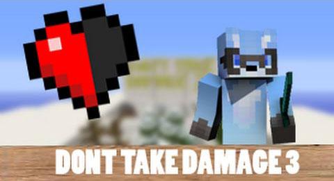 Don't Take Damage 3 Map 1.9.2/1.9