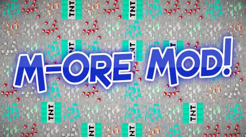 M-Ore [1.10.2] [1.9] [1.8] [1.7.10]