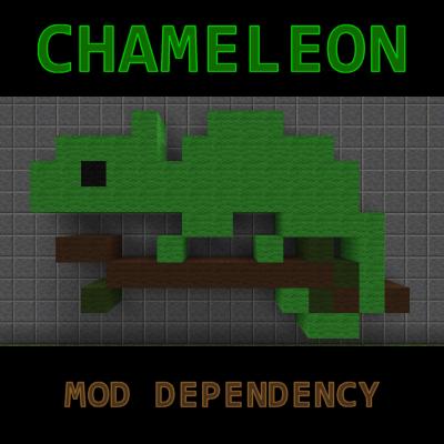Chameleon Library [1.11.2] [1.10.2] [1.9.4] [1.8.9]