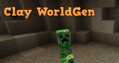 Clay WorldGen [1.14.4] [1.12.2] [1.10.2] [1.7.10] (глина в пещерах)