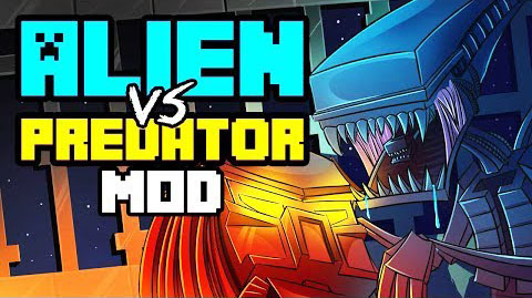 Aliens vs Predator [1.12.2] [1.10.2] [1.7.10]