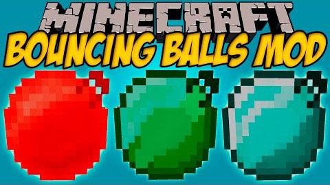 Bouncing Balls [1.12.2] [1.11.2] [1.10.2] [1.7.10]